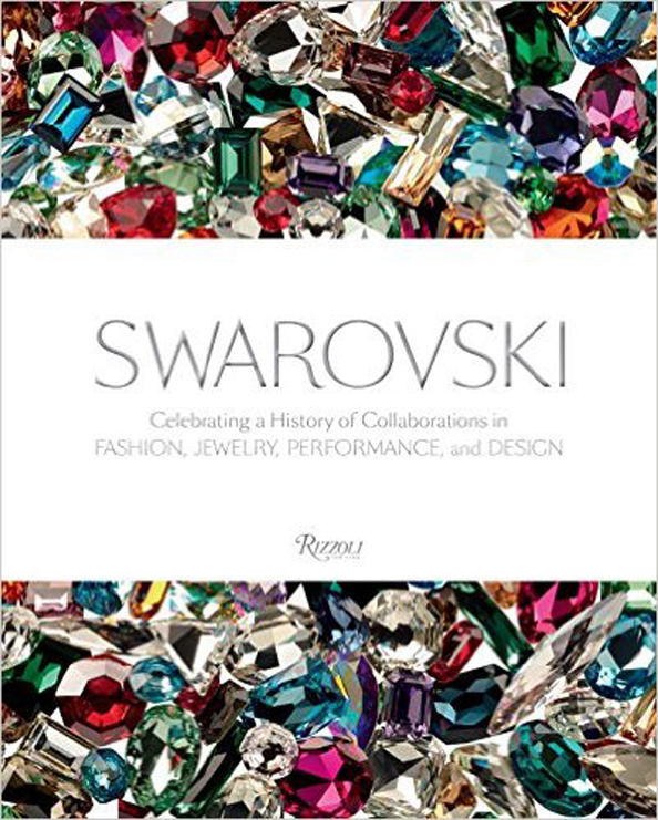 Swarovski-Celebrating-a-History-of-Collaborations-in-Fashion-Jewelry-Performance-and-Design-is-an-illustrated-book-by-Rizzoli